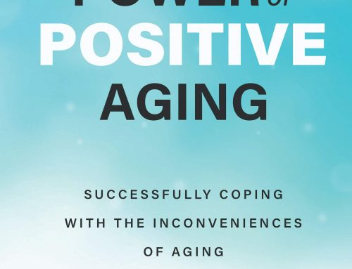 New book tells how 'positive aging' saved one man's life, can help yours